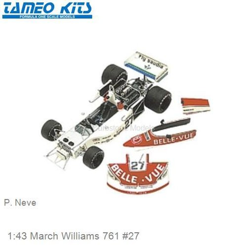 1:43 March Williams 761 #27 | P. Neve (TMK274)