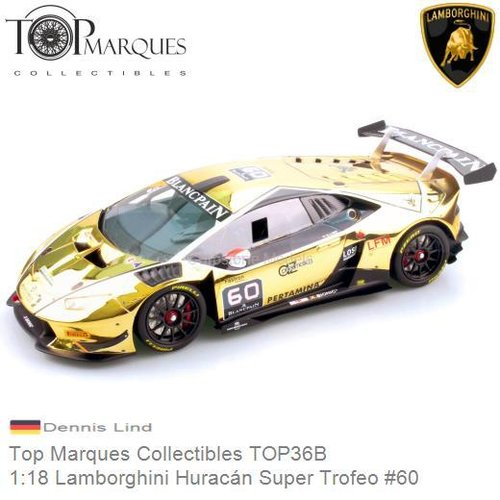 Modelauto 1:18 Lamborghini Huracán Super Trofeo #60 | Dennis Lind (Top Marques Collectibles TOP36B)