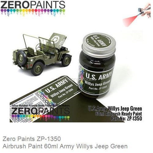 Airbrush Paint 60ml Army Willys Jeep Green (Zero Paints ZP-1350)