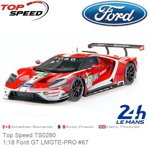 Modelauto 1:18 Ford GT LMGTE-PRO #67 | Jonathan Bomarito (Top Speed TS0280)