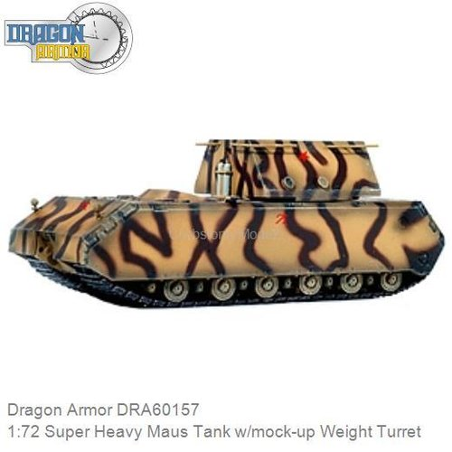 1:72 Super Heavy Maus Tank w/mock-up Weight Turret (Dragon Armor DRA60157)